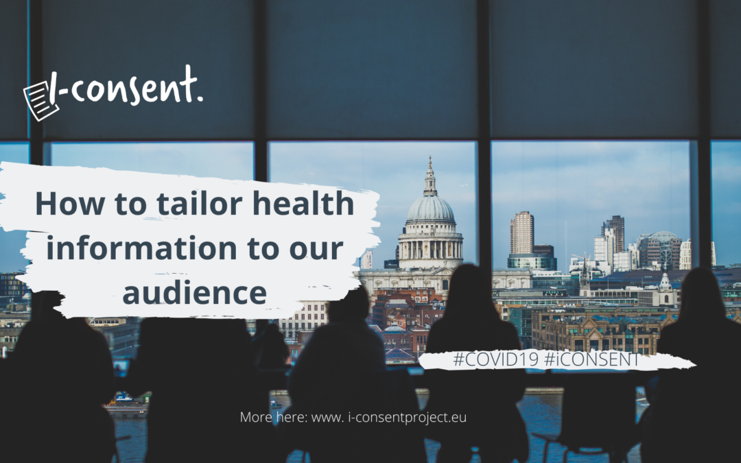 i-CONSENT How to tailor health information to our audience