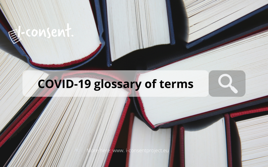 i-CONSENT COVID-19 glossary of terms